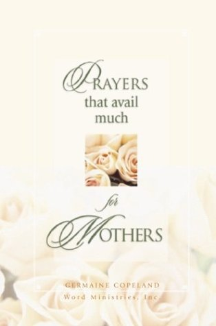 9780892749546: Prayers That Avail Much for Mothers
