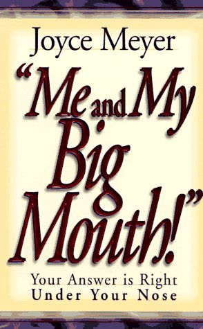 9780892749690: Me and My Big Mouth: Your Answer Is Right Under Your Nose