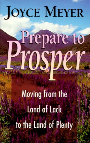 9780892749966: Prepare to Prosper: Moving from the Land of Lack to the Land of Plenty