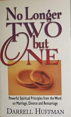 9780892749973: No Longer Two but One: Powerful Spiritual Principles from the Word on Marriage, Divorce, and Remarriage