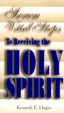 9780892760039: Seven Vital Steps To Receiving The Holy Spirit