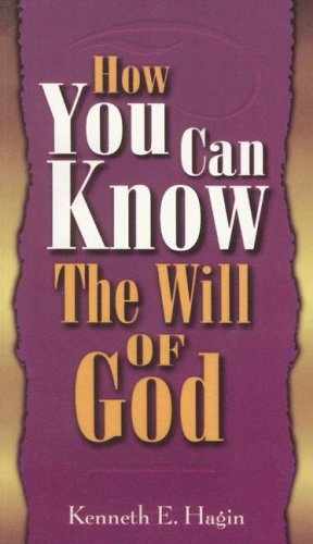 9780892760190: How You Can Know Will of God