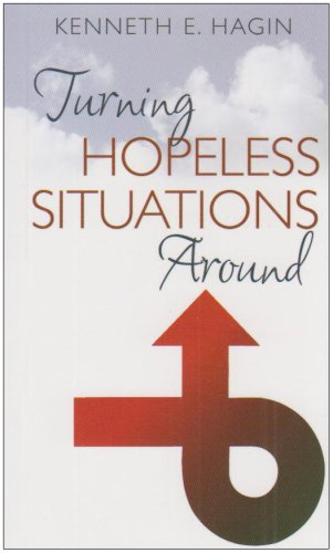 Turning Hopeless Situations Around (0892760222) by Kenneth E Hagin