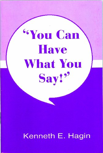 9780892760541: You Can Have What You Say!