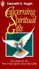 Concerning Spiritual Gifts : 26 / Twenty Six Lessons on the Holy Spirit and His Gifts [...