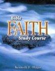 9780892760831: Bible Faith Study Course