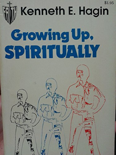 9780892760916: Growing Up, Spiritually