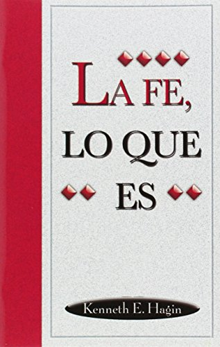9780892761029: La Fe, Lo Que Es (What Faith Is)