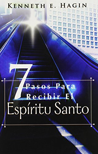 9780892761036: Siete Pasos Para Redibir El Espiritu Santo (Seven Vital Steps to Receiving the Holy Spirit) (English and Spanish Edition)