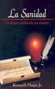 9780892761258: La Sanidad: Permanece Establecida Por Siempre = Healing: Forever Settled (Spanish Edition)