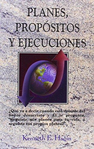 9780892761326: Planes, Propositos y Ejecuciones