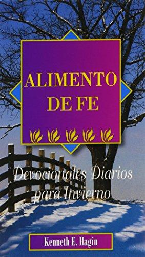 9780892761418: Alimento de Fe: Devocionales Diarios Para Invierno (Spanish Edition)