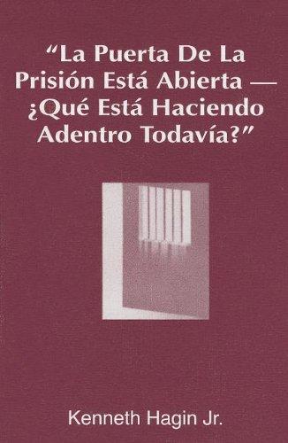 9780892761586: La Puerta de La Prision Esta Abierta, ?Que Esta Haciendo Adentro Todavia? (the Prison Door Is Open-What Are You Still Doing Inside?)