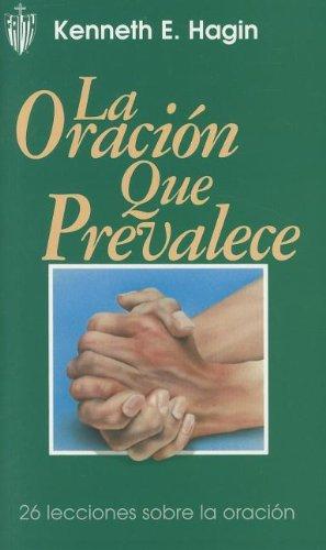 9780892761869: La Oracion Que Prevalece / Prevailing Prayer to Peace (Spanish Edition)