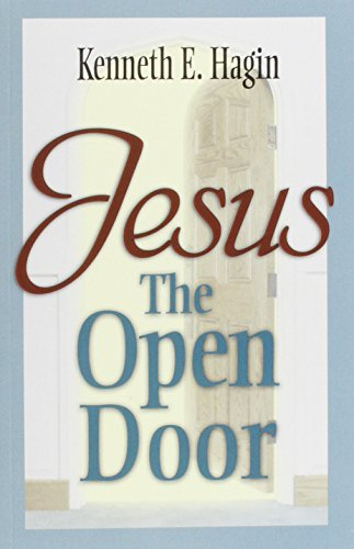 Jesus - The Open Door (9780892765256) by Kenneth E. Hagin