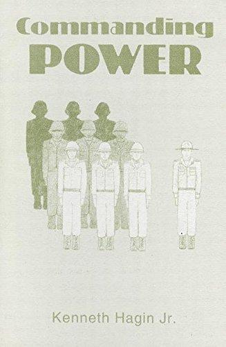 Commanding Power: Hagin, Kenneth E.