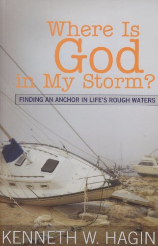9780892767519: Where Is God in My Storm?: Finding an Anchor in Life's Rough Waters