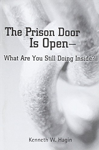 9780892767588: The Prison Door Is Open: What Are You Still Doing Inside