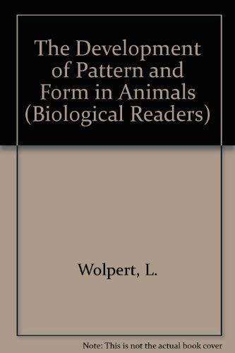 9780892782512: The Development of Pattern and Form in Animals (Biological Readers)