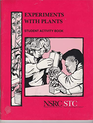 9780892786817: EXPERIMENTS WITH PLANTS (NSRC STC) student activity book
