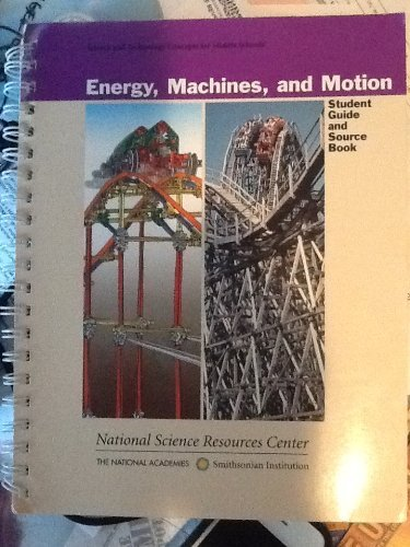9780892788576: Energy Machines and Motion Student Guide and Source Book (Science and Technology Concepts for Middle School)