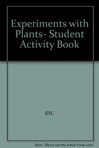 9780892789382: Experiments with Plants- Student Activity Book