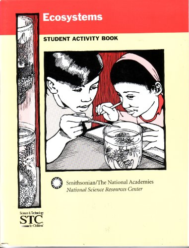9780892789474: Ecosystems Student Activity Book NSRC STC Grades 4-6 (Science and Technology for Children)