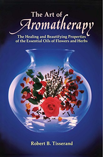 9780892810017: The Art of Aromatherapy: The Healing and Beautifying Properties of the Essential Oils of Flowers and Herbs