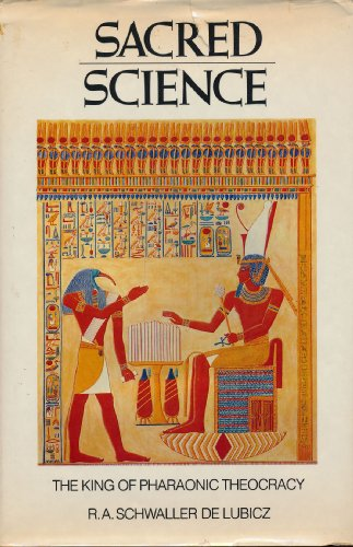 9780892810079: Sacred Science: The King of Pharaonic Theocracy
