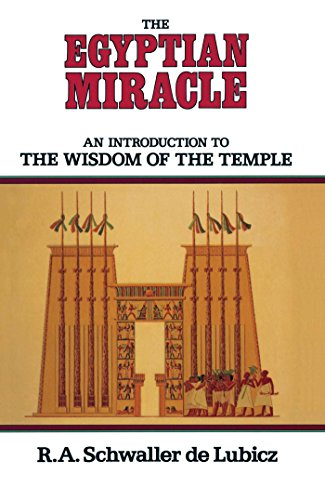 9780892810086: The Egyptian Miracle: An Introduction to the Wisdom of the Temple