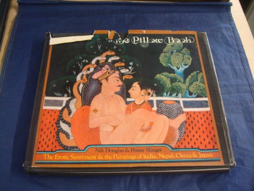 9780892810123: The pillow book: The erotic sentiment and the paintings of India, Nepal, China & Japan