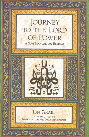 9780892810246: Journey to the Lord of Power: A Sufi manual on retreat