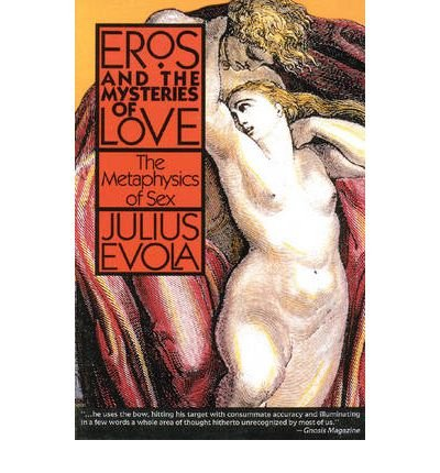 The Metaphysics of Sex.: Julius Evola .