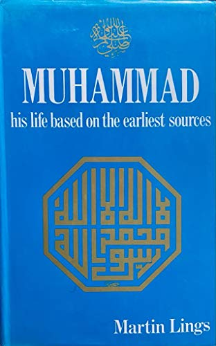 9780892810468: Muhammad: His life based on the earliest sources
