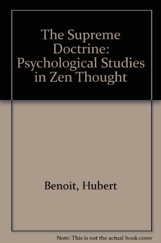 9780892810581: The Supreme Doctrine: Psychological Studies in Zen Thought (English and French Edition)