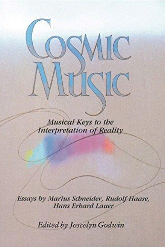 Cosmic Music: Musical Keys to the Interpretation: ed. Joscelyn Godwin.