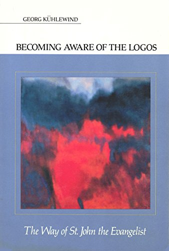 9780892810710: Becoming Aware of the Logos: The Way of St. John the Evangelist