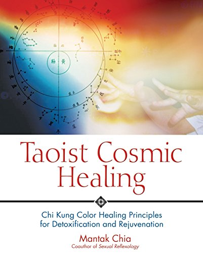 9780892810871: Taoist Cosmic Healing: Chi Kung Color Healing Principles for Detoxification and Rejuvenation