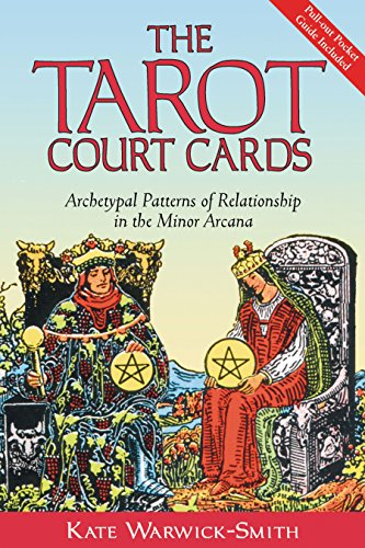 9780892810925: The Tarot Court Cards: Archetypal Patterns of Relationship in the Minor Arcana