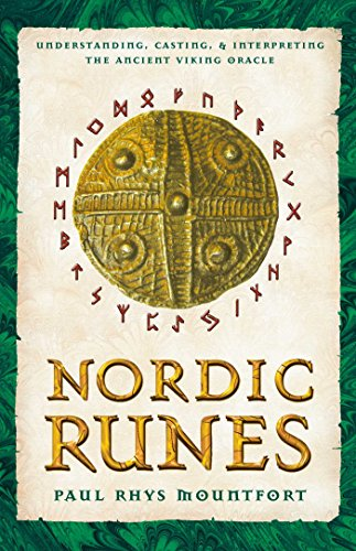 Nordic Runes: Understanding, Casting, and Interpreting the Ancient Viking Oracle: Paul Rhys ...