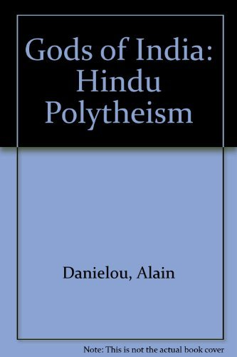 The Gods of India Hindu Polytheism