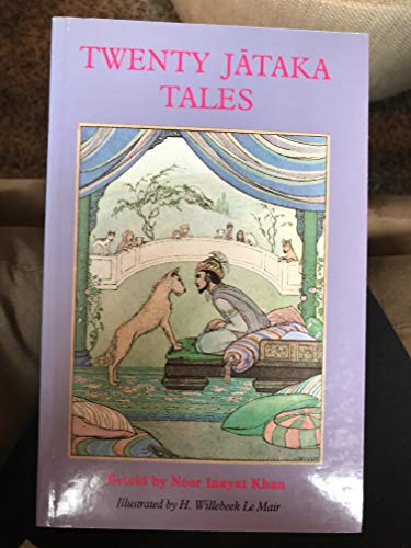 Twenty Jātaka tales (089281103X) by Noor Inayat Khan
