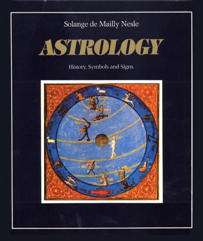 9780892811052: Astrology: History, Symbols and Signs