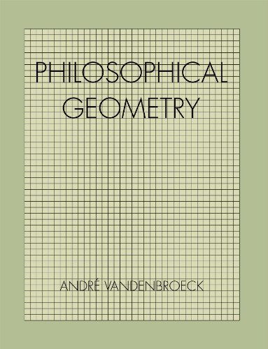 Philosophical Geometry: Vandenbroeck, Andre