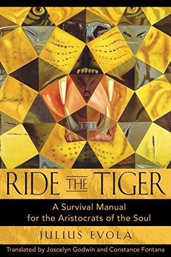 9780892811250: Ride the Tiger: A Survival Manual for the Aristocrats of the Soul