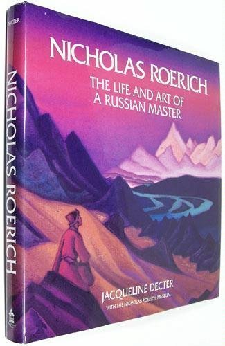 9780892811564: Nicholas Roerich: The Life & Art of a Russian Master