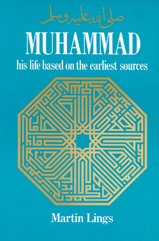 9780892811700: Muhammad: His Life Based on the Earliest Sources