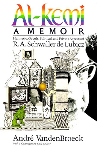 Al-Kemi: Hermetic, Occult, Political and Private Aspects of R. A. Schwaller De Lubicz: Vandenbroeck...