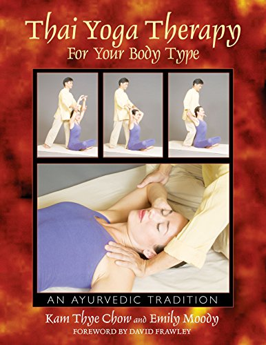 9780892811847: Thai Yoga Therapy for Your Body Type: An Ayurvedic Tradition