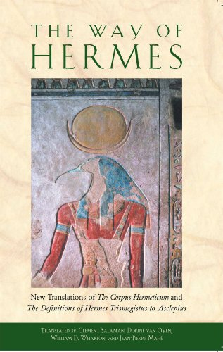 The Way of Hermes 9780892811861 Paperback edition of the recent translation of the esoteric masterpiece, including the first English translation of The Definitions of H
